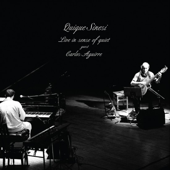 Quique Sinesi『Live In Sense of Quiet』