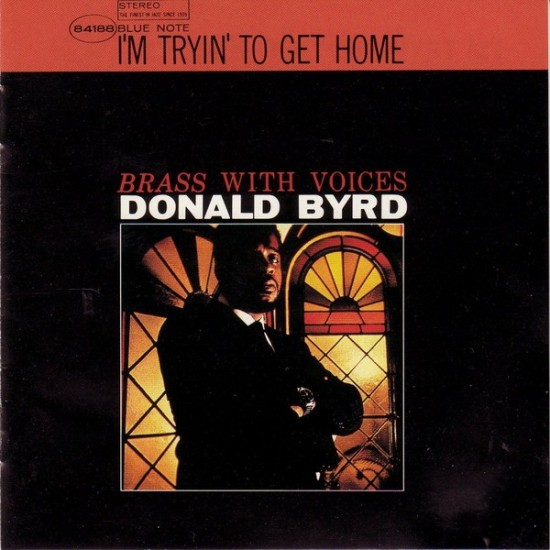 Donald Byrd『I'm Tryin' To Get Home』