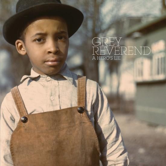 Grey Reverend『A Hero's Lie』
